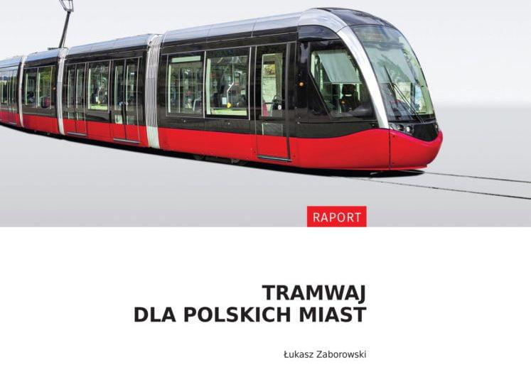 Instytut Sobieskiego proponuje tramwaje w 5 kolejnych miastach